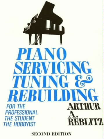 PIANO SERVICING, TUNING, AND REBUILDING